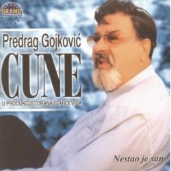 Predrag Cune Gojković – Nestao Je San