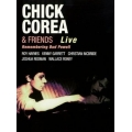 Chick Corea And Friends - Live