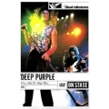 Deep Purple - Come Hell Or High Water On Stage