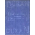 Duran Duran - Sing Blue Silver 1984 Tour Documentary