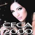 Ceca - 2000