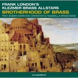 Frank Londons Klezmer Brass All Stars - Brotherhood Of Brass