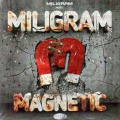 Miligram - Magnetic