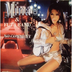 Mina & Futa Band - No Comment