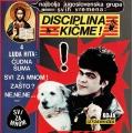 Disciplina Kicme – Svi Za Mnom
