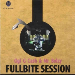 Ogi G Cash&Mr.Bolzy - Full Bite Session 02
