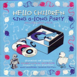 Hello Children - Sing A-Long Party