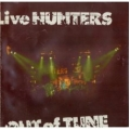 Live Hunters - Out Of Tune