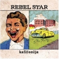 Rebel Star - Kalifonija
