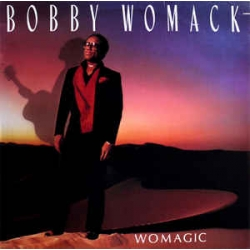 Bobby Womack ‎– Womagic