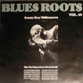 Blues roots 10 / Sonny Boy Williamson  – Way Out Harp From Deep South
