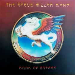 Steve Miller Band ‎– The Book Of Dreams /PGP