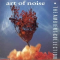Art Of Noise - Ambient Collection / RTB