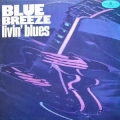 Blue Breeze - Livin' Blues / Muza
