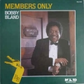 Bobby Bland - Members Only / Malaco