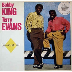 Bobby King & Terry Evans - Live And Let Live / Marat