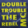 Double Trouble & Rebel MC - Just Keep Rockin' / Polydor