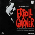 Erroll Garner - Dreamstreet / Philips