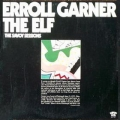 Erroll Garner - Elf / Savoy 2LP