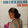 Eydie Gorme - Blame It On The Bossa Nova / Columbia