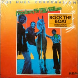 Hues Corporation - Freedom For The Stallion / RCA