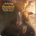 Johnny Paycheck - Sunday Mornin' Comin' Down / Excelsior