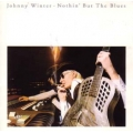 Johnny Winter - Nothin' But The Blues / Suzy