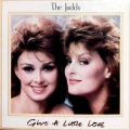Judds - Give A Little Love / Jugoton
