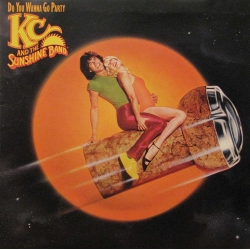 KC And The Sunshine Band - Do You Wanna Go Party / CBS