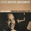 Little Borther Montgomery - Tasty Blues / Bluesville