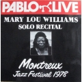 Mary Lou Williams - Solo Recital Montreux Jazz Festival 1978 / Pablo