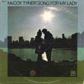 McCoy Tyner - Song For My Lady / Milestone
