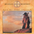 Michael Murphey - Blue Sky Night Thunder / Epic