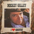 Mickey Gilley - I Love Country / CBS