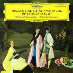 Mozart - Serenade No.13 In G For Strings K525, Divertimento No.15 In B Flat K 287 / Deutsche Grammophon