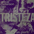 Oscar Peterson Trio - Tristeza On Piano / MPS