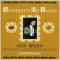 Otis Spann - Portraits In Blues / Storyville