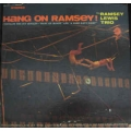 Ramsey Lewis Trio - Hang On Ramsey / Cadet