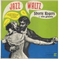 Shorty Rogers - Jazz Waltz / Reprise