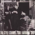 Style Council - Our Favourite Shop / RTB