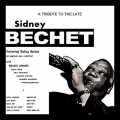 Tribute To The Late Sidney Bechet - Various / Ember