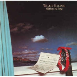 Willie Nelson - Without A Song / CBS