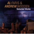 Al-Faris And Andrew Wooden - Selected Works / 2CD