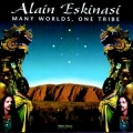Alain Eskinasi - Many Worlds One Tribe