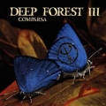 Deep Forest III - Comparasa