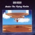 Gerd Bessler - Under The Flying Violin