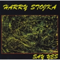 Harry Stojka - Say Yes