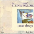 Ira Stein And Russel Walder - Under the Eye