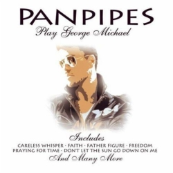 Panpipes - Play George Michael