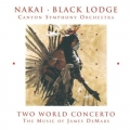 R. Carlos Nakai, Nakai & Black Lodge Singers und James Demars - Two World Concerto